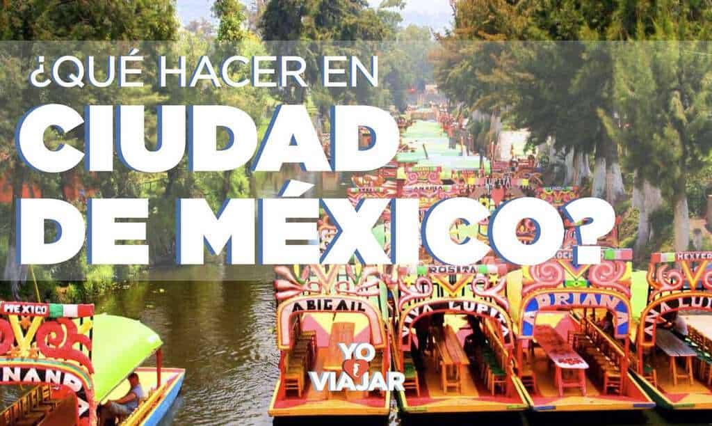 Top de los mejores lugares y cosas que hacer en Ciudad de México