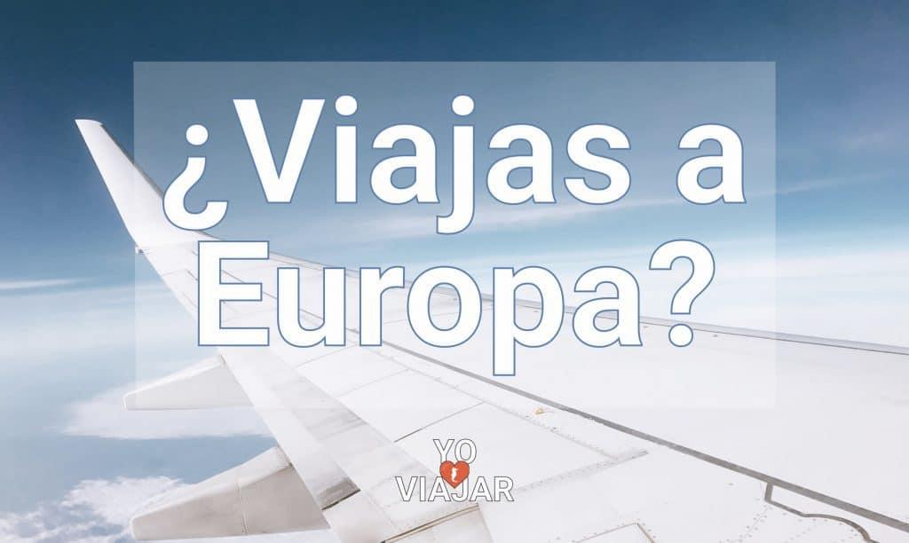 Viaje a Europa Blog 1024x612 - Seguro de viaje a Europa: Precio y recomendaciones