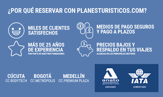 VENTAJAS DE RESERVAR CON PLANESTURISTICOS.COM
