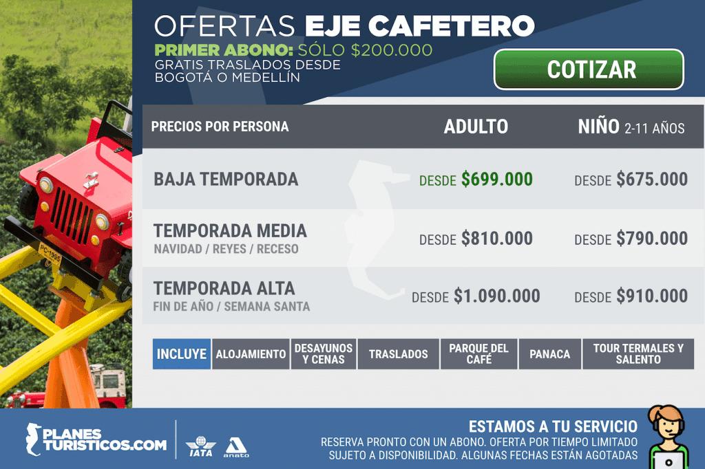 Eje Cafetero - Ofertas para temporada baja, media y alta con Planes Turísticos