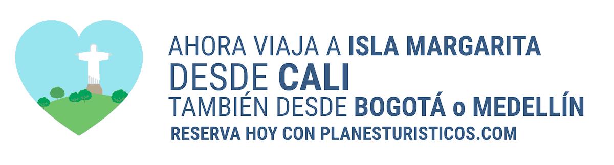 ISLA MARGARITA DESDE CALI