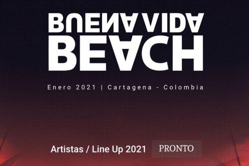 PROXIMAMENTE BUENA VIDA BEACH 2021 Min 500x333