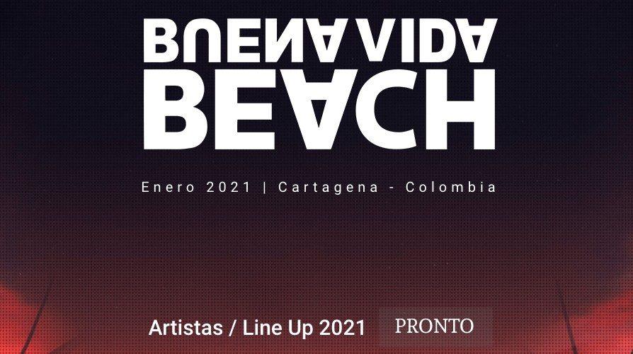 Proximamente Buena Vida Beach 2021 Min - Buena Vida Beach 2021  ·  Próximamente