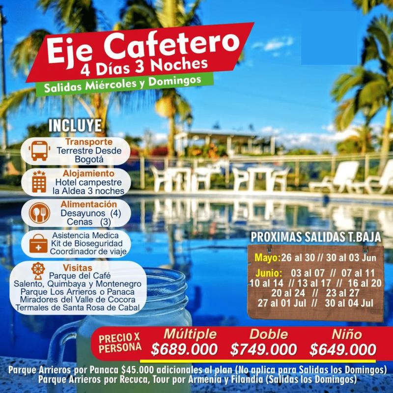 Eje Cafetero 4 Dias Con Transporte Desde Bogota Planesturisticos.com