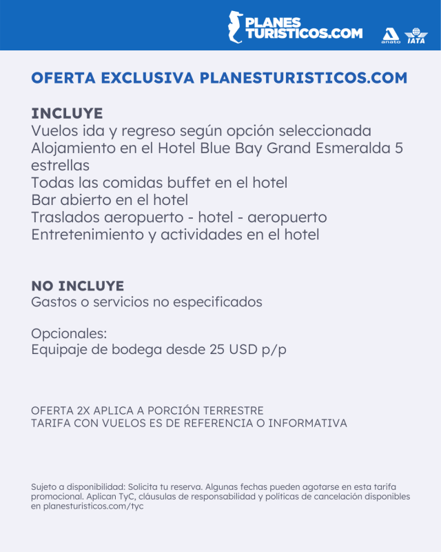 Incluye Cancun 2X Planesturisticos.com