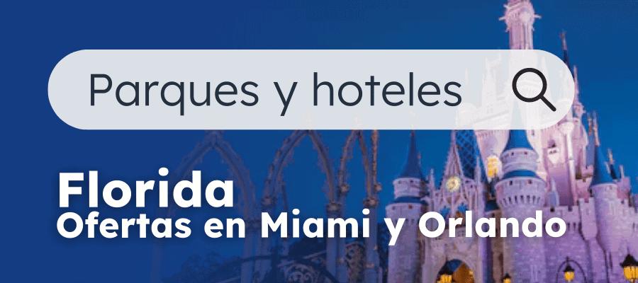 Parques Y Hoteles Florida, Miami, Orlando Con Planesturisticos.com